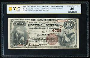 Click now to see the BUY IT NOW Price! 1882 $10 BROWN BACK   PHOENIX ARIZONA TERRITORY PCGS40 XF CH 4729