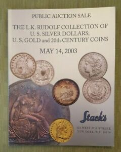 Click now to see the BUY IT NOW Price! L.K RUDOLPH COLLECTION OF U.S. SILVER DOLLARS    STACK'S AUCTION CATALOG 2003