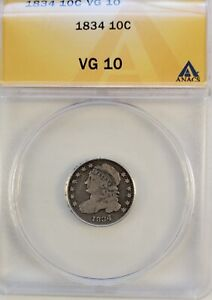 1834 CAPPED BUST DIME ANACS VG10