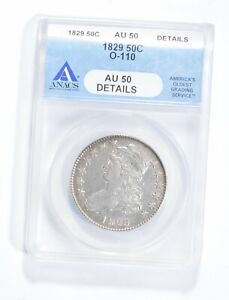 AU50 DETAILS 1829 CAPPED BUST HALF DOLLAR   O 110   GRADED ANACS  1903