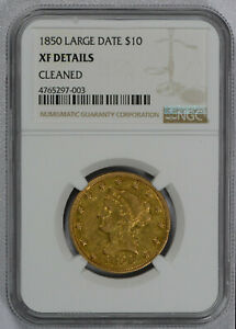 1850 GOLD USA $10 LIBERTY HEAD NO MOTTO LARGE DATE EAGLE COIN NGC XF DETAILS