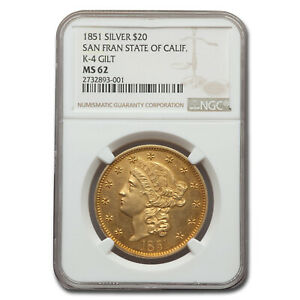 Click now to see the BUY IT NOW Price! 1851 STATE OF CALIFORNIA $20 PATTERN MS 62 NGC  K 4 GILT    SKU213940