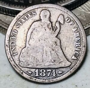 1874 SEATED LIBERTY DIME 10C ARROWS UNGRADED GOOD DATE 90  SILVER US COIN CC9652