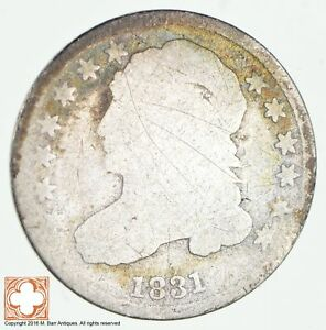 1831 CAPPED BUST DIME  1914