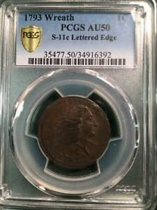 Click now to see the BUY IT NOW Price! 1793 1C LARGE CENT WREATH CENT LETTERED EDGE S 11C R3 PCGS AU50 NEW MATERIAL