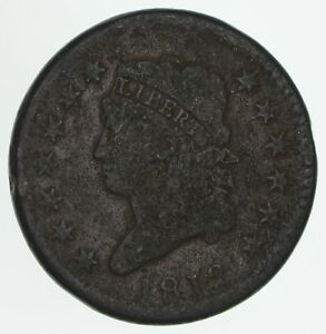 1812 CLASSIC HEAD LARGE CENT   CIRCULATED  4159