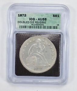 AU55 1872 SEATED LIBERTY SILVER DOLLAR   WITH MOTTO   ICG GRADED  2037