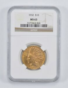 MS63 1932 $10.00 INDIAN HEAD GOLD EAGLE   NGC GRADED  0548