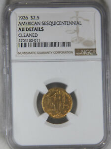 1926 GOLD $2.50 SESQUICENTENNIAL NGC AU CLEANED NO SPOTS GREAT LUSTER 735E
