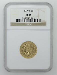 XF45 1910 S $5.00 INDIAN HEAD GOLD HALF EAGLE   NGC GRADED  0275