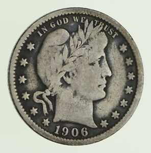 1906 O BARBER QUARTER   CIRCULATED  9729
