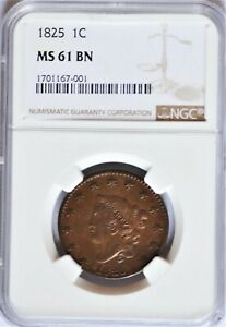 1825 1C CORONET HEAD LARGE CENT NEWCOMB 2 R2  MS61 NGC EYE APPEAL