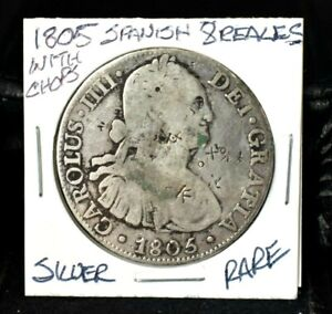 1805 SPANISH SILVER 8 REALES EIGHT REAL COLONIAL DOLLAR  PIRATE COIN