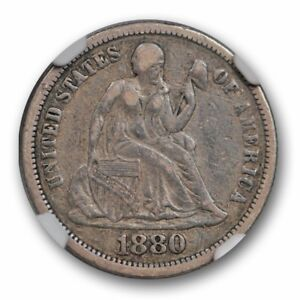 1880 SEATED LIBERTY DIME 10C NGC VF 30 FINE TO EXTRA FINE KEY DATE