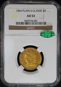 Click now to see the BUY IT NOW Price! 1834 $5 CLASSIC HEAD GOLD HALF EAGLE NGC/CAC AU53  GUIDE LINES HM 3 R2?