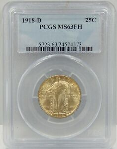 1918 D STANDING LIBERTY QUARTER   PCGS CERTIFIED MS 63 FH