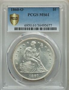 1860 O S$1 PCGS SECURE MS61  AD735285010