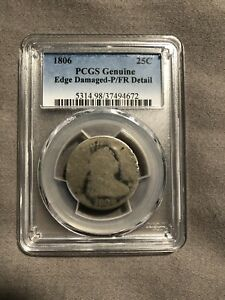 1806 DRAPED BUST QUARTER EDGE DAMAGE PCGS PR/FR DETAILS 213 YEARS OLD