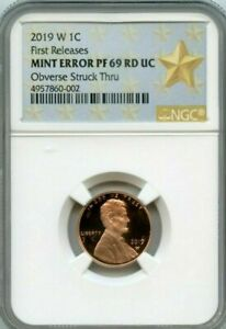2019 W 1C LINCOLN MINT ERROR OBVERSE STRUCK THRU NGC PF 69 RD UC FIRST RELEASES