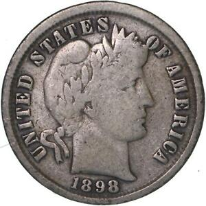 1898 BARBER DIME 90  SILVER GOOD VG