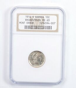 Click now to see the BUY IT NOW Price! MS63 1916 S BARBER DIME   MINT ERROR: BROADSTRUCK   GRADED NGC  1378
