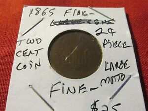 1865   2  CENT LARGE MOTTO FINE  TOUGH DATE SWEET COIN