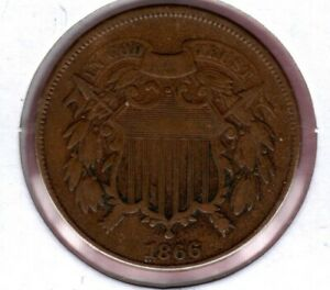 1866 2 CENT PIECE GRADES FINE NICE TYPE COIN HERE JC242