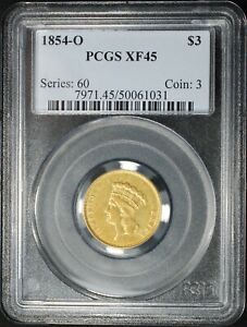 1854 O $3 PRINCESS HEAD GOLD PIECE PCGS XF45
