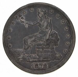 1878 S SEATED LIBERTY SILVER TRADE DOLLAR  5392