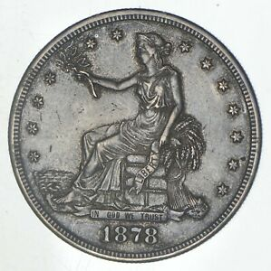 1878 S SEATED LIBERTY SILVER TRADE DOLLAR  6708