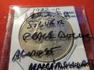 1922 D SILVER PEACE DOLLAR  ALMOST UNCIRCULATED SWEET CHRISTMAS GIFT