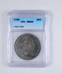 MS60 1798 DRAPED BUST SILVER DOLLAR   LARGE EAGLE   GRADED ICG  2122