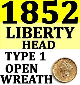 1852 LIBERTY HEAD BRIGHT WITH MARKS ON FACE GOLD DOLLAR   USED   GOLD