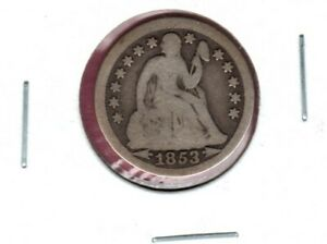 1853 ARROWS SEATED LIBERTY SILVER DIME GRADES GOOD C1916