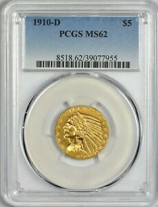 1910 D $5.00 GOLD INDIAN PCGS MS62   STRONG EYE APPEAL FOR THE GRADE
