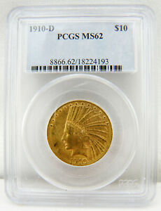 1910 D $10 INDIAN HEAD GOLD EAGLE COIN MS 62 BY PCGS