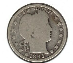 1895 BARBER SILVER QUARTER GRADES FULL GOOD BUY IT NOW C2430