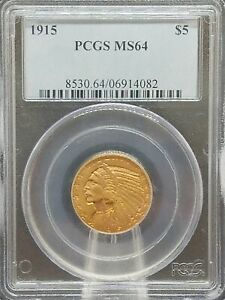 1915 $5 INDIAN MS64 PCGS  PA6914082