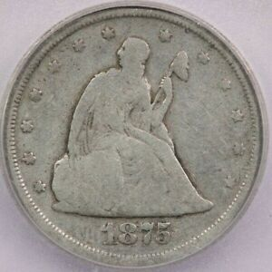 1875 S 1875 SEATED LIBERTY TWENTY CENT PIECE ICG G6 DETAILS SCRATCHED