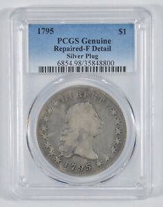 GENUINE 1795 FLOWING HAIR SILVER DOLLAR    SILVER PLUG   PCGS  8020