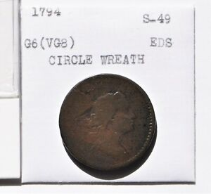 1794 LIBERTY CAP CENT. S 49. RARITY 2. HEAD OF 1794. EARLY DIE STATE