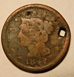 1847 U.S. LARGE CENT HOLED AS IS 3