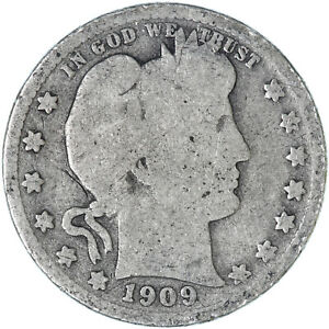 1909 S BARBER QUARTER 90  SILVER GOOD GD