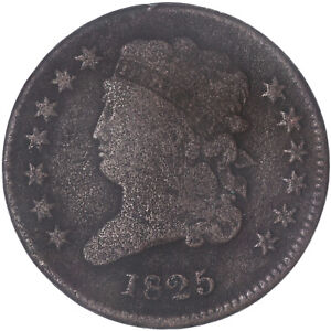 1825 CLASSIC HALF CENT GOOD VG ROUGH SURFACES SEE PICS H506