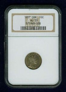 CANADA EDWARD VII 1907  10 CENTS COIN ALMOST UNCIRCULATED CERTIFIED NGC AU55
