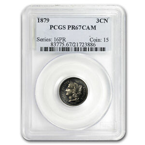 1879 THREE CENT NICKEL PR 67 CAM PCGS