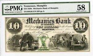 1855 $10 THE MECHANICS BANK OF MEMPHIS TENNESSEE NOTE   PMG CH.AU 58