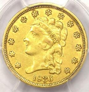 1836 CLASSIC GOLD QUARTER EAGLE $2.50   PCGS XF DETAILS  EF     COIN