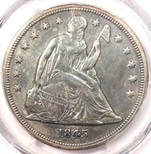 1845 SEATED LIBERTY SILVER DOLLAR $1   PCGS AU DETAILS    EARLY DATE COIN