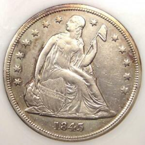 1845 SEATED LIBERTY SILVER DOLLAR $1   ANACS XF45 DETAILS    DATE COIN